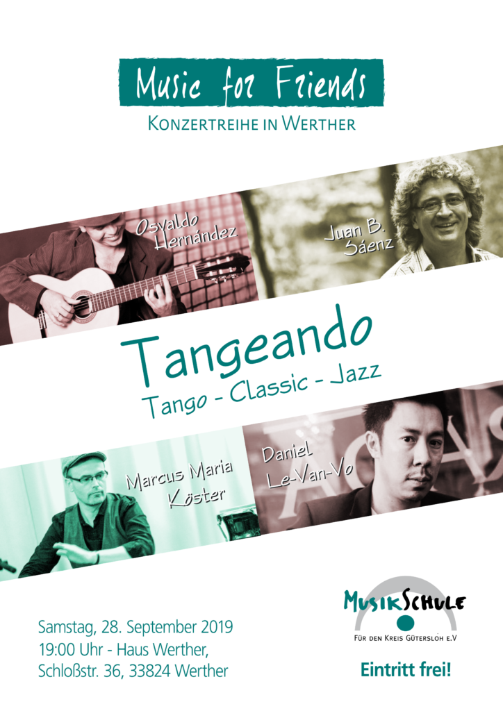 """Music for Friends"" - ""Tangeando"" (Tango - Classic - Jazz) @ Haus Werther 